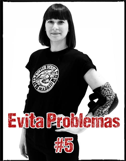 Evita Problemas #5