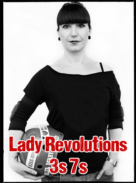 Lady Revolutions 3s 7s