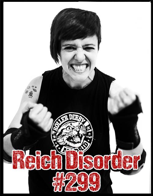 Reich Disorder #299