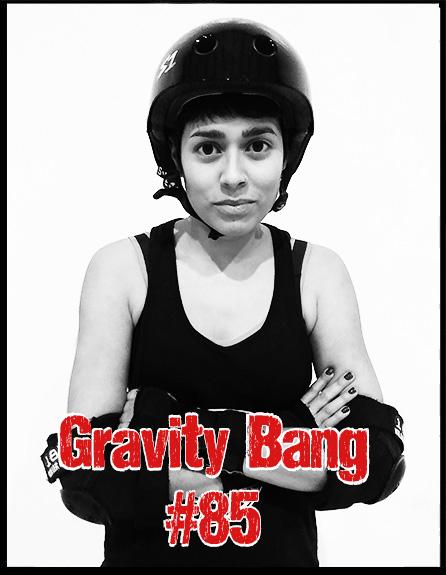 Gravity Bang #85