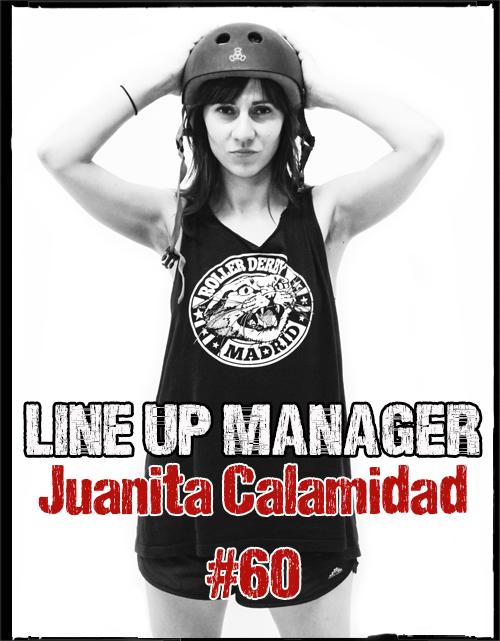 Juanita Calamidad – Line Up Manager